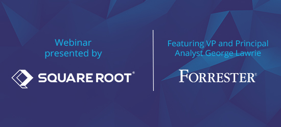 Register for our upcoming webinar with Forrester analyst George Lawrie